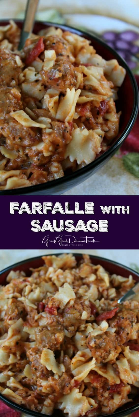 Farfalle with Sausage - two photos with the sausage pasta recipe in a black bowl with the title of the recipe between the two pictures.