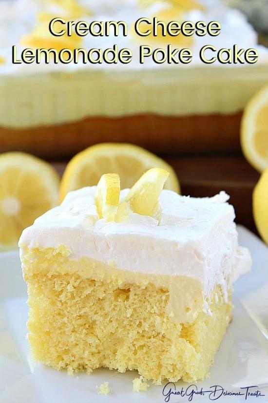 Cream Cheese Lemonade Poke Cake Great Grub Delicious Treats