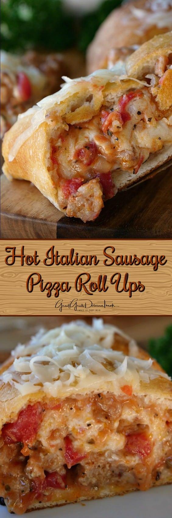 Hot Italian Sausage Pizza Roll Ups