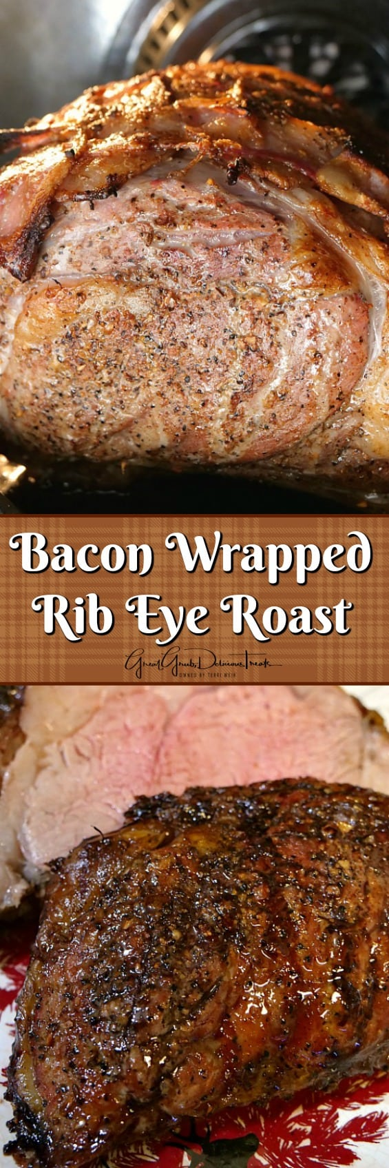 Bacon Wrapped Rib Eye Roast is wrapped with a bacon blanker and is the perfect roast for the holidays.
