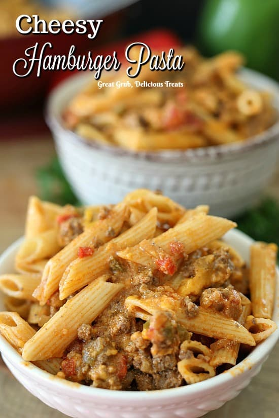 Cheesy Hamburger Pasta is loaded with deliciously seasoned ground beef, penne pasta, peppers and cheese.