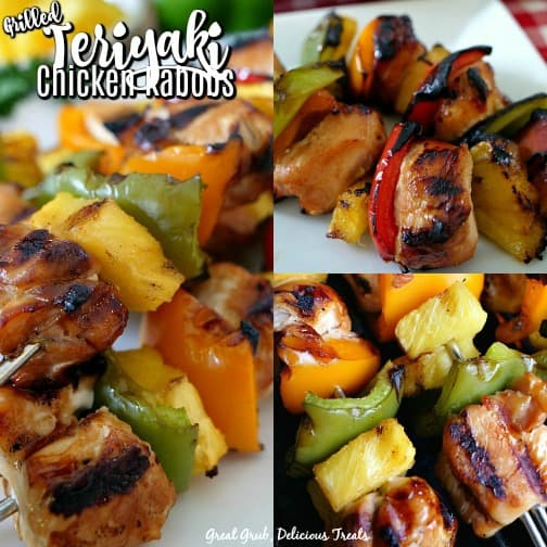 Grilled Teriyaki Chicken Kabobs loaded with chicken, pineapple and bell peppers then barbecued to perfection.