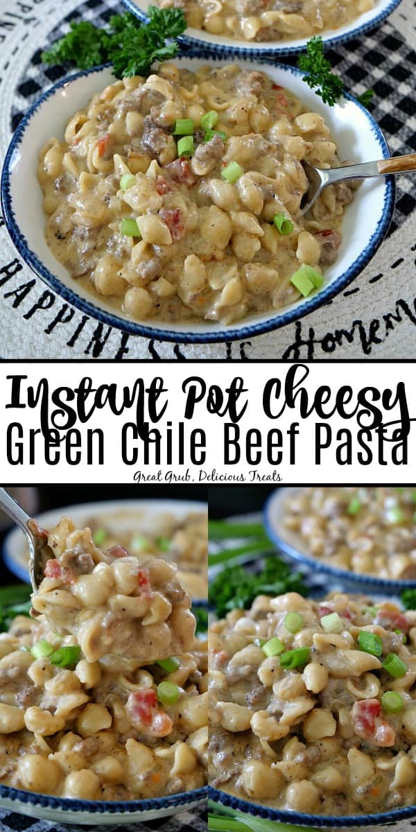 Instant Pot Cheesy Green Chile Beef Pasta is creamy, cheesy, full of flavor and an easy IP recipe.