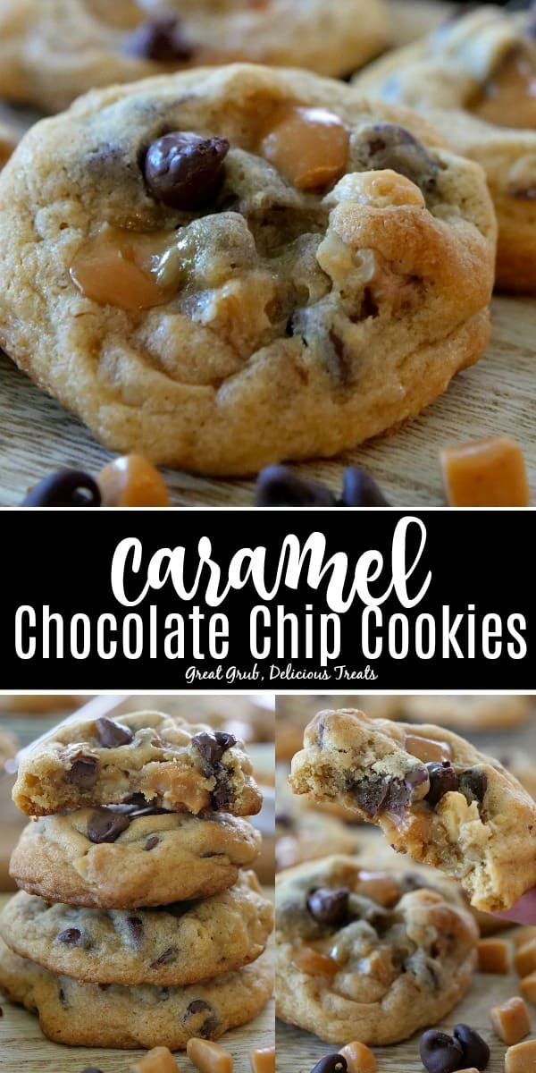 Caramel Chocolate Chip Cookies are loaded with caramel pieces and chocolate chips.