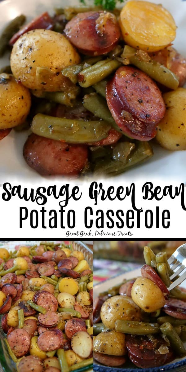 Sausage Green Bean Potato Casserole is loaded with sausage kielbasa, green beans, potatoes and seasoned perfectly.