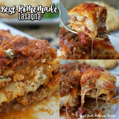 Best Homemade Lasagna is a collage with three pictures of a piece of lasagna on a white plate, a bite of lasagna on a fork and another bite being taken off the piece of lasagna.