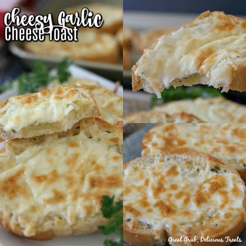 Cheesy Garlic Cheese Toast - a collage of 3 photos all showing cheese toast on a white plate with cheese toast in the background and one photo shows a piece being held showing all the cheese.