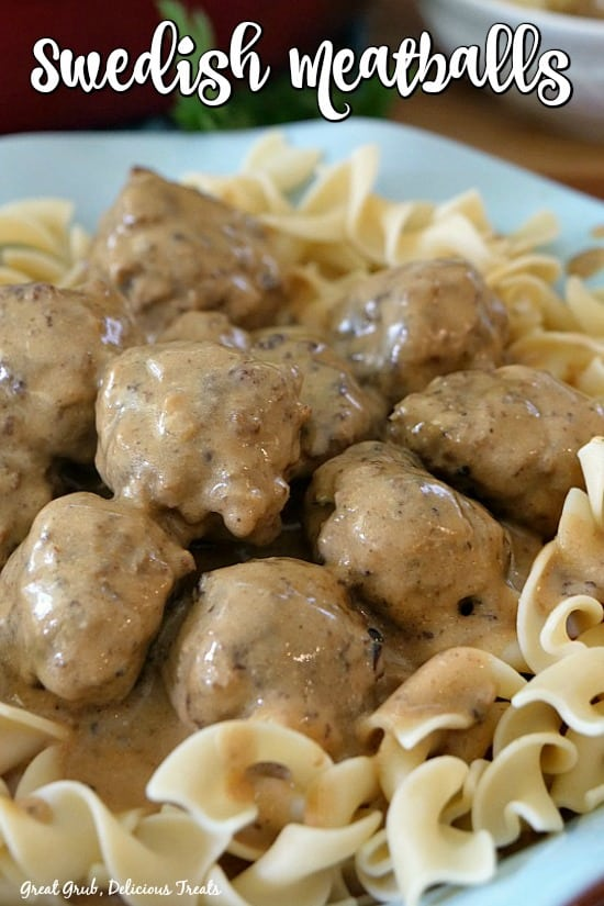 The Best Swedish Meatballs Recipe Great Grub Delicious Treats