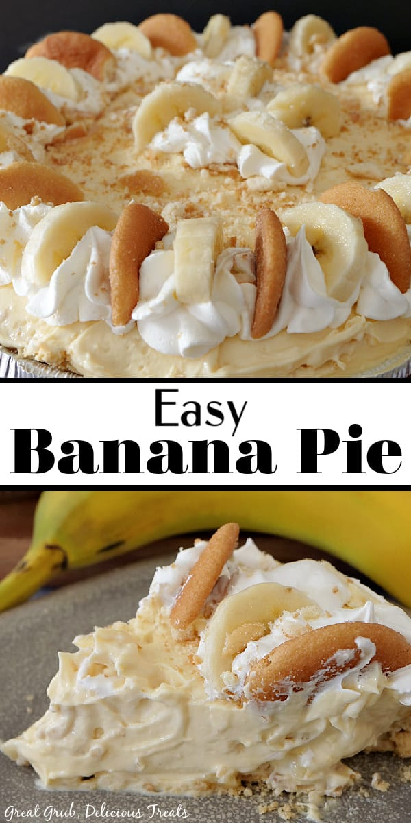 A double photo of an easy banana pie. The top photo is the whole pie with sliced bananas, vanilla wafers and cool whip on top and the bottom picture is a slice of banana pie on a grey plate with a banana in the background.