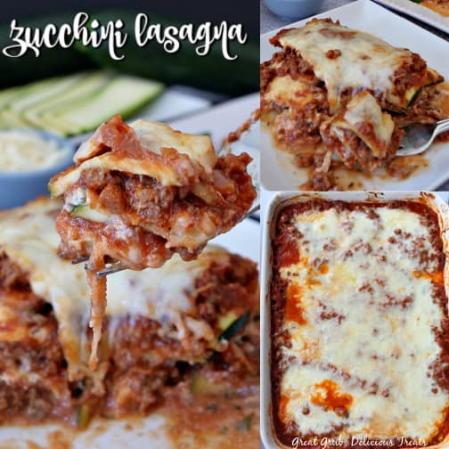 A collage of 3 photos of zucchini lasagna: a bite of lasagna in one picture, the baking dish full of lasagna in another picture and a white plate with a serving of lasagna on it in the third picture.