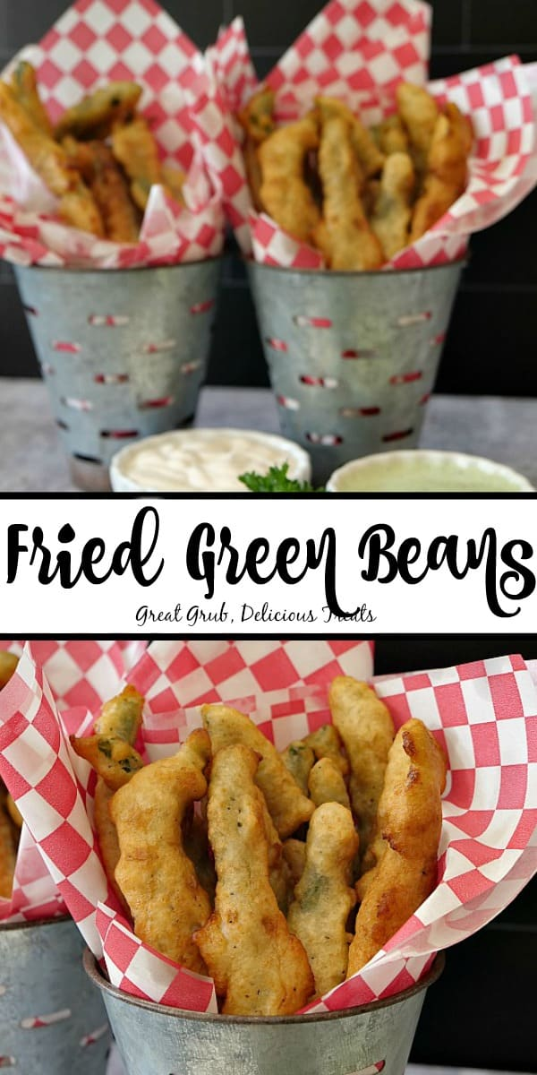 Two pictures of fried green beans in galvanized containers with red and white paper lining the inside, title in the middle of the two pictures.