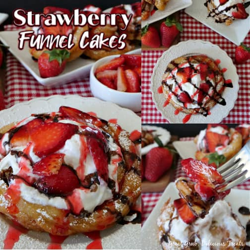 Collage of three pictures of Strawberry Funnel Cakes on a white plate with strawberries and more funnel cakes in the background and the title in the top left corner.