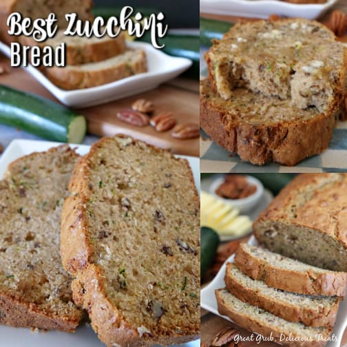Zucchini Bread - a collage with sliced pieces of zucchini bread on a white plate.