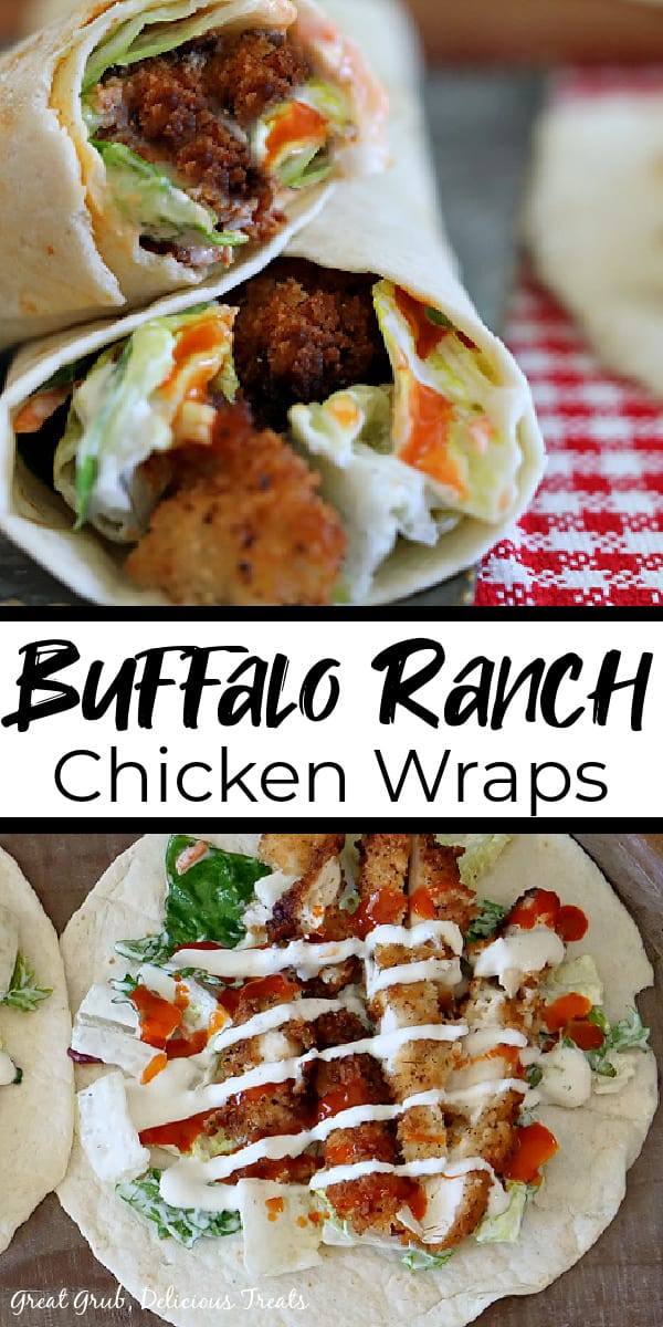 A double photo of buffalo chicken wraps with the top picture showing two wraps and the bottom photo is a flour tortilla with chicken strips, lettuce drizzled with ranch dressing and buffalo sauce.