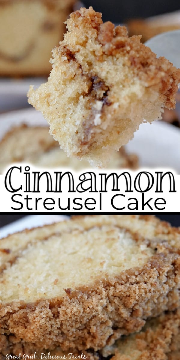 A double collate photo of a bite of cinnamon streusel cake on a fork and two slices on a white plate, with the title of the recipe in the center of the photo.
