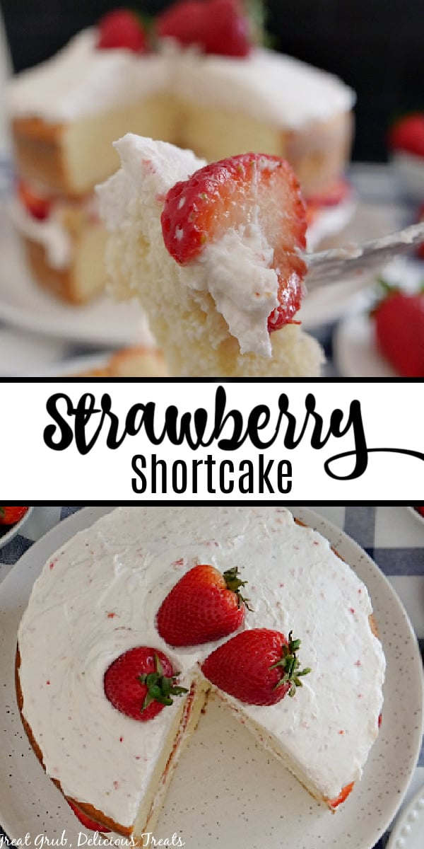 A double collage photo of a strawberry shortcake cake and a bite of the bake on a fork, with the title of the recipe between the two photos.