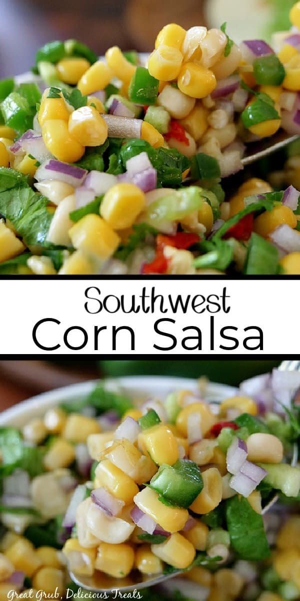 A double collage photo of Southwest Corn Salsa in a white bowl and a close up spoonful of salsa.