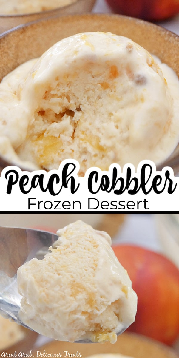 A double picture of peach cobbler frozen dessert in a gold bowl with peaches in the background and a spoonful of frozen dessert.