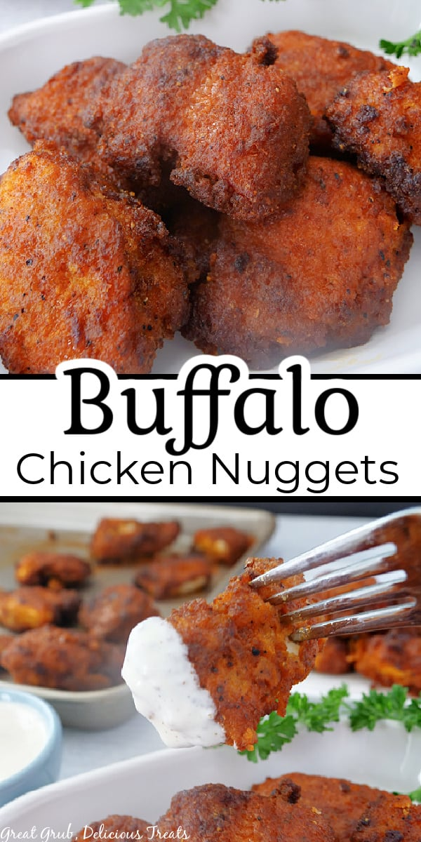 A double collage photo of buffalo chicken nuggets with the title of the recipe in between the two photos.