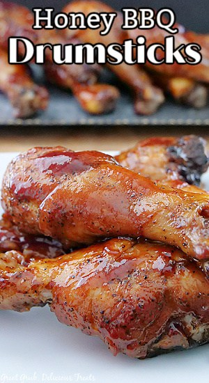 A close up picture of Honey Barbecue Drumsticks with the title at the top left.