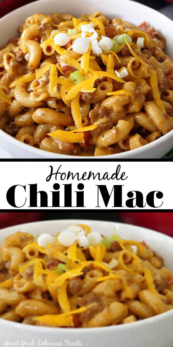 Two picture of Chili Mac in a white bowl with the title in the middle.